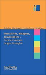 Télécharger cet ebook : Collection F - intéractions, dialogues, conversation - l'oral en FLE (ebook)
