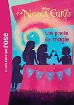 Télécharger le livre :  The Never Girls 07 - Une pincée de magie