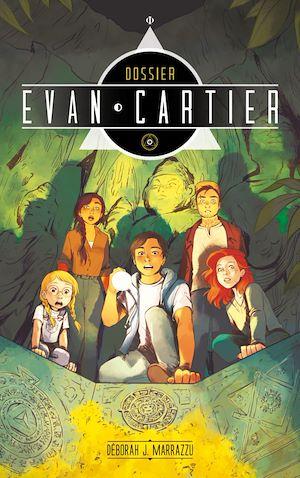 Téléchargez le livre :  Dossier Evan Cartier - Tome 2 - Cité secrète