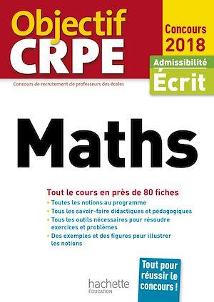 Téléchargez le livre :  Objectif CRPE En Fiches Maths - 2018