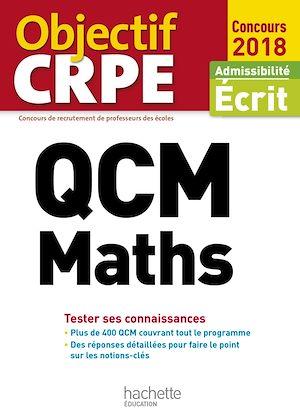 Téléchargez le livre :  QCM CRPE : Maths