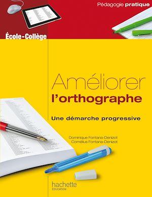 Téléchargez le livre :  Améliorer l'orthographe