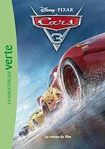 Télécharger le livre :  Cars 03 - Le roman du film