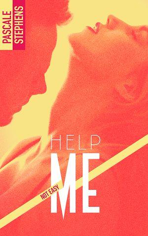 Téléchargez le livre :  Not easy - 2 - Help me