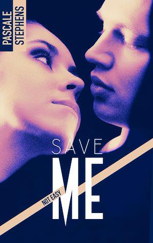 Téléchargez le livre :  Not easy - 3 - Save me