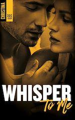 Télécharger le livre :  Whisper to me
