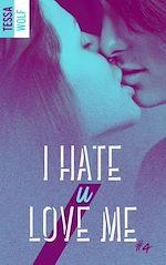 Télécharger le livre :  I hate u love me 4