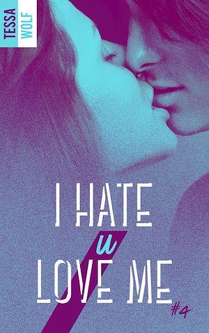 Téléchargez le livre :  I hate u love me 4