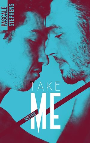 Téléchargez le livre :  Not easy - 4 - Take me