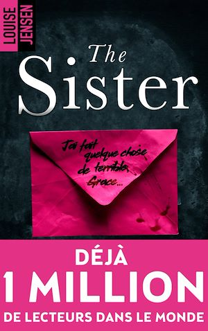 Téléchargez le livre :  The sister : un nouveau thriller psychologique féminin dont le suspense tient jusqu'à la fin