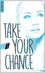 Télécharger le livre :  Take your chance - 1 - Zoé