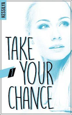 Télécharger le livre :  Take your chance - 1 - Zoé