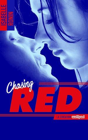 Téléchargez le livre :  Chasing Red - tome 1