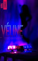 Télécharger le livre :  Véline - tome 2 - Sexe, crime & paranoïa