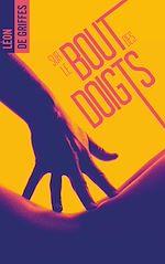 Télécharger le livre :  Sur le bout des doigts