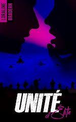 Télécharger le livre :  Unité d'Élite - tome 1