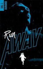 Télécharger le livre :  Run Away - tome 1
