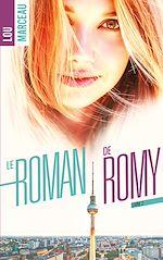 Télécharger le livre :  le roman de Romy 2
