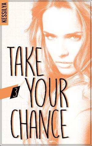 Téléchargez le livre :  Take your chance - 3 - Harley