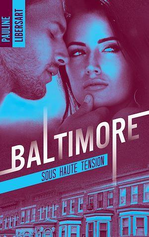 Téléchargez le livre :  Baltimore 3 - Sous haute tension