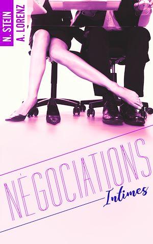Téléchargez le livre :  Négociations intimes