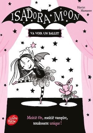 Téléchargez le livre :  Isadora Moon va voir un ballet