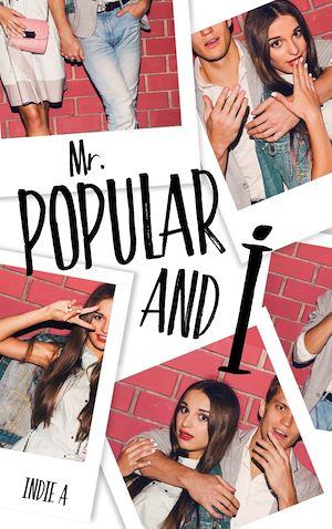 Téléchargez le livre :  Mr Popular and I