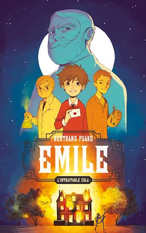 Téléchargez le livre :  Emile, l'intraitable Zola