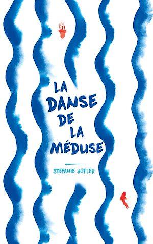 Téléchargez le livre :  La danse de la méduse
