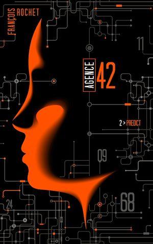 Téléchargez le livre :  Agence 42 - Tome 2 - Predict