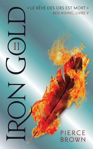 Téléchargez le livre :  Red Rising - Livre 5 - Iron Gold - Partie 2