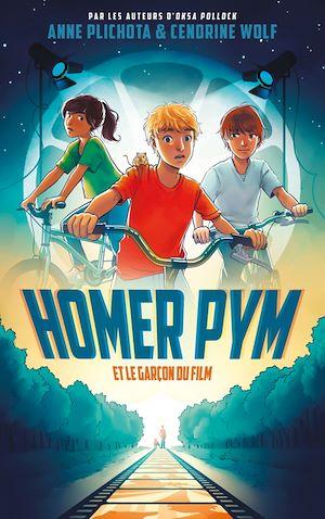 Téléchargez le livre :  Homer Pym - Tome 1 - et le garçon du film