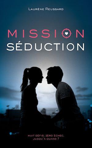 Téléchargez le livre :  Mission séduction