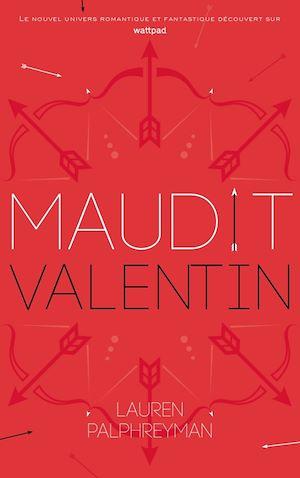 Téléchargez le livre :  Maudit Cupidon - Tome 2 - Saint-Valentin