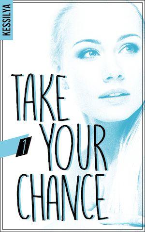 Téléchargez le livre :  Take your chance - 1 - Zoé