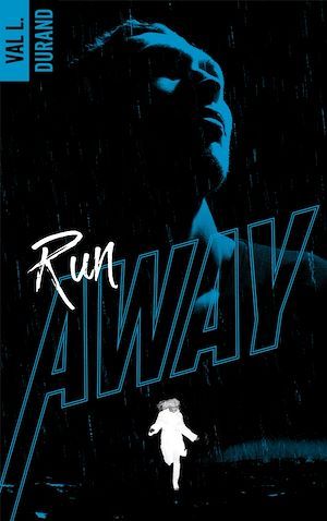 Téléchargez le livre :  Run Away - tome 1