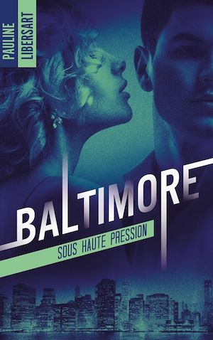 Téléchargez le livre :  Baltimore - 1 - Sous haute pression