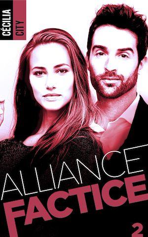 Téléchargez le livre :  Alliance factice - Tome 2