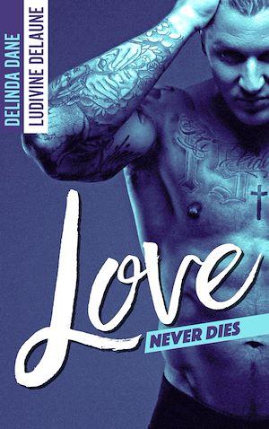 Téléchargez le livre :  Love Never Dies