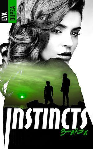 Téléchargez le livre :  Instincts - Tome 3