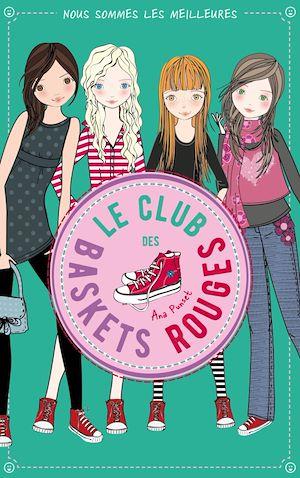 Téléchargez le livre :  Le club des baskets rouges - Tome 4