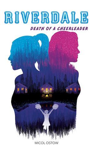 Téléchargez le livre :  Riverdale - Death of a cheerleader