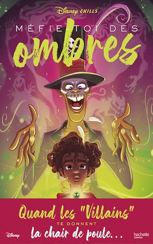 Téléchargez le livre :  Disney Chills - Tome 2 - Méfie-toi des ombres