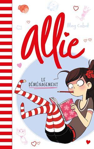 Téléchargez le livre :  Allie  - Le déménagement