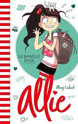 Téléchargez le livre :  Allie - La nouvelle école