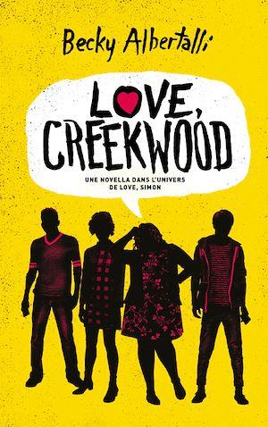 Téléchargez le livre :  Love, Creekwood - Une novella dans l'univers de LOVE, SIMON