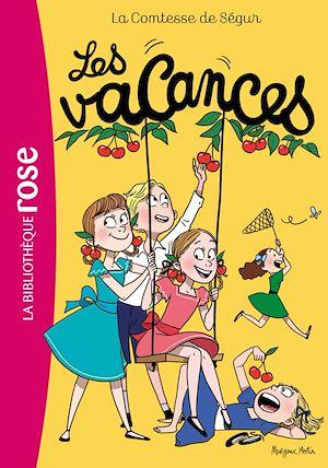 Téléchargez le livre :  La Comtesse de Ségur 03 NED - Les Vacances