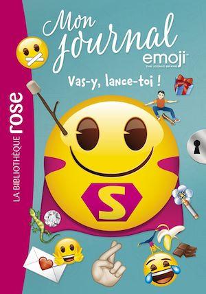 Téléchargez le livre :  Emoji Tm Mon Journal 09 - Vas-y, lance-toi !