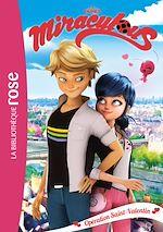 Télécharger le livre :  Miraculous 05 - Opération Saint-Valentin