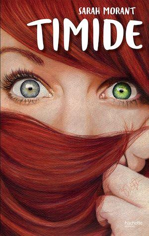Timide | Morant, Sarah. Auteur